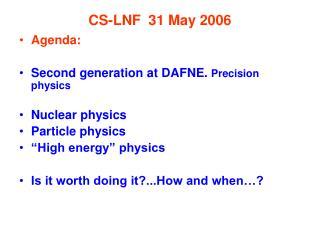 CS-LNF  31 May 2006