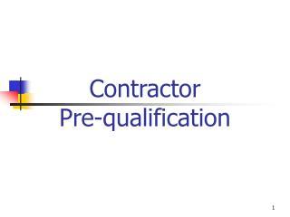 Contractor  Pre-qualification