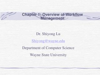 Chapter 1: Overview of Workflow Management