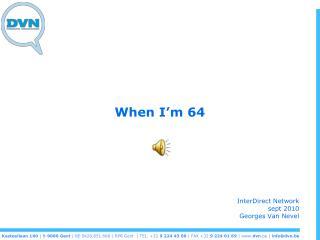 When I'm 64
