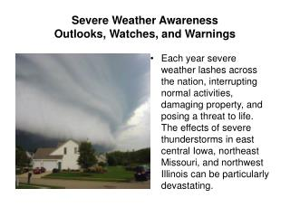 Severe Weather Awareness Outlooks, Watches, and Warnings