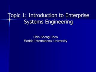 Topic 1: Introduction to Enterprise Systems Engineering