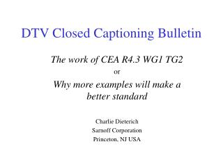DTV Closed Captioning Bulletin