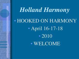 Holland Harmony