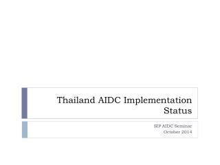 Thailand AIDC Implementation Status