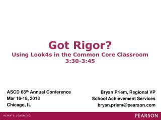 ASCD 68 th  Annual Conference Mar 16-18, 2013 Chicago, IL