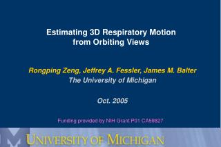 Estimating 3D Respiratory Motion  from Orbiting Views