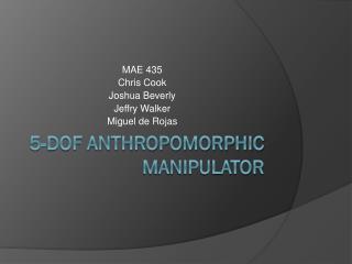 5-DOF Anthropomorphic Manipulator