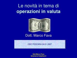 Le novit  in tema di operazioni in valuta