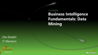 Business Intelligence Fundamentals: Data Mining