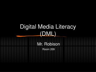 Digital Media Literacy (DML)