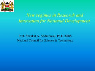 New regimes in Research and Innovation for National Development