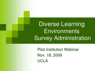 Diverse Learning  Environments  Survey Administration