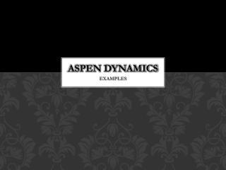 ASPEN DYNAMICS