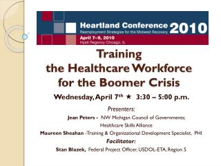 Training  the Healthcare Workforce  for the Boomer Crisis