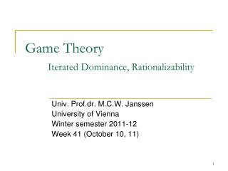 Game Theory Iterated Dominance, Rationalizability