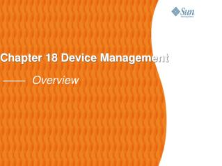 Chapter 18 Device Management ——  Overview