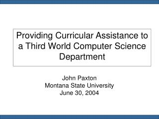Providing Curricular Assistance to a Third World Computer Science Department