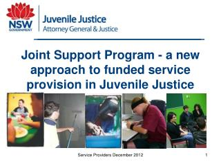 Joint Support Program - a new approach to funded service provision in Juvenile Justice