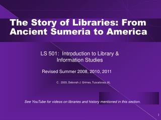 The Story of Libraries: From Ancient Sumeria to America