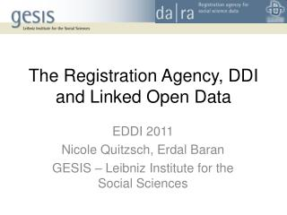 The Registration Agency, DDI  and Linked  Open Data
