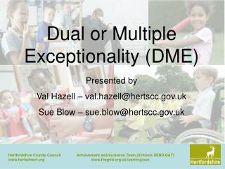 Dual or Multiple Exceptionality (DME)