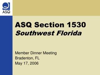 ASQ Section 1530 Southwest Florida