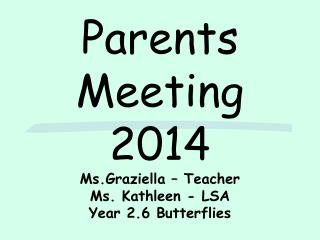 Parents Meeting 2014