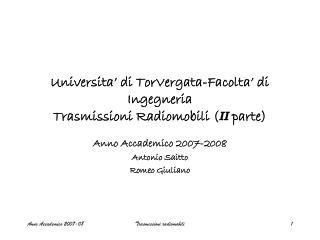Universita' di TorVergata-Facolta' di Ingegneria Trasmissioni Radiomobili ( II  parte)