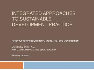 INTEGRATED APPROACHES TO SUSTAINABLE DEVELOPMENT PRACTICE