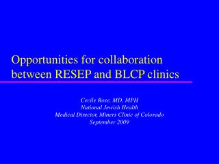 Opportunities for collaboration between RESEP and BLCP clinics