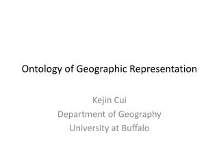 Ontology of Geographic Representation