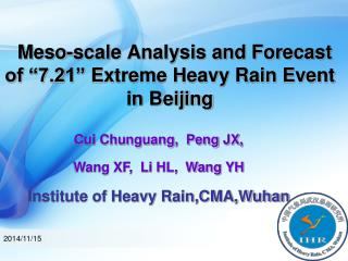 "Meso-scale Analysis and Forecast of ""7.21"" Extreme Heavy Rain Event in Beijing"