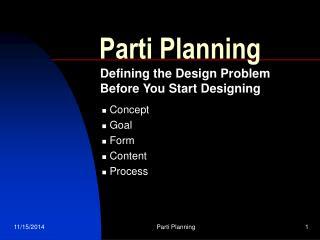 Parti Planning