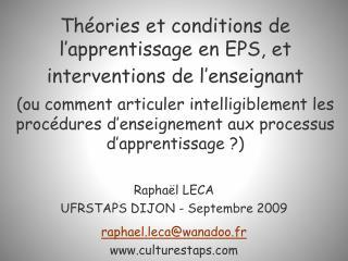 Th ories et conditions de l apprentissage en EPS, et interventions de l enseignant   ou comment articuler intelligibleme