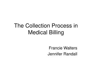The Collection Process in Medical Billing