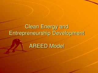 Clean Energy and Entrepreneurship Development AREED Model