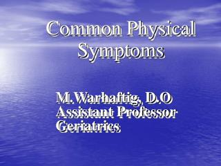 Common Physical Symptoms
