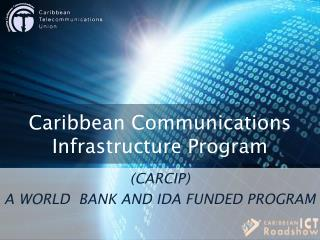 Caribbean Communications Infrastructure Program