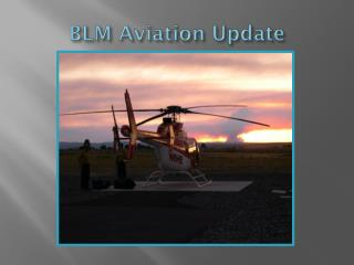 BLM Aviation Update