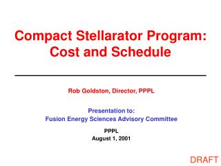 Compact Stellarator Program: Cost and Schedule