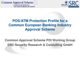 POS/ATM Protection Profile for a Common European Banking Industry Approval Scheme