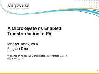 A Micro-Systems Enabled Transformation in PV