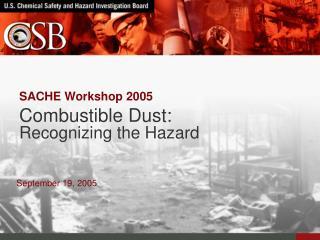 SACHE Workshop 2005