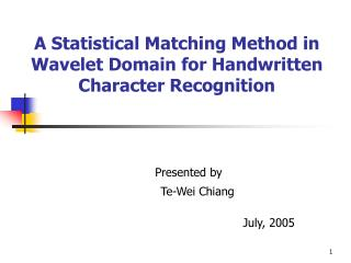 A Statistical Matching Method in Wavelet Domain for Handwritten Character Recognition