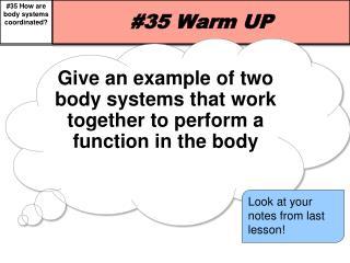 #35 Warm UP