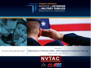 Prepared for:  Department of Veterans Affairs  SSVF Regional Coordinators Meeting