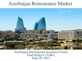 Azerbaijan Reinsurance Market