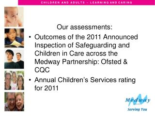 Our assessments: