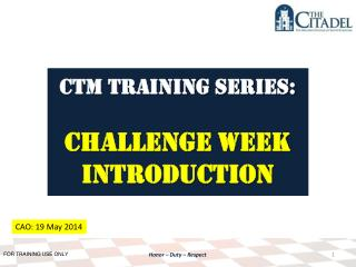 CTM Training SERIES: Challenge Week Introduction